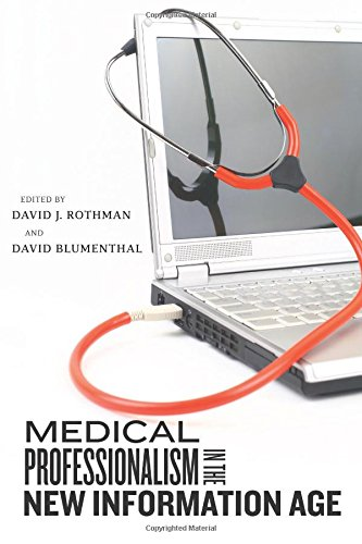 9780813548074: Medical Professionalism in the New Information Age (Critical Issues in Health and Medicine)