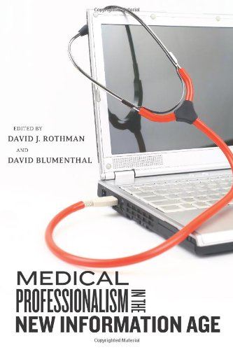 9780813548081: Medical Professionalism in the New Information Age (Critical Issues in Health and Medicine)