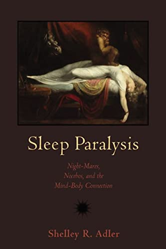 9780813548869: Sleep Paralysis: Night-mares, Nocebos, and the Mind-Body Connection (Studies in Medical Anthropology)