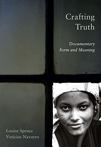 9780813549033: Crafting Truth: Documentary Form and Meaning