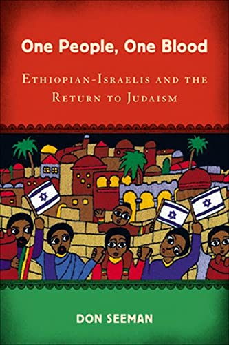 9780813549361: One People, One Blood: Ethiopian-Israelis and the Return to Judaism (Jewish Cultures of the World)