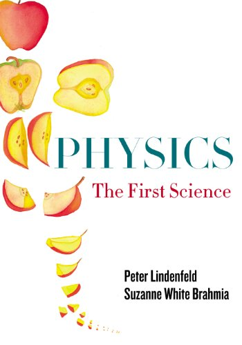 9780813549378: Physics: The First Science