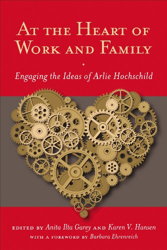 At the Heart of Work and Family: Garey, Anita Ilta