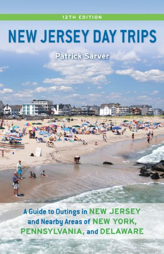 9780813549668: New Jersey Day Trips: A Guide to Outings in New Jersey and Nearby Areas of New York, Pennsylvania, and Delaware