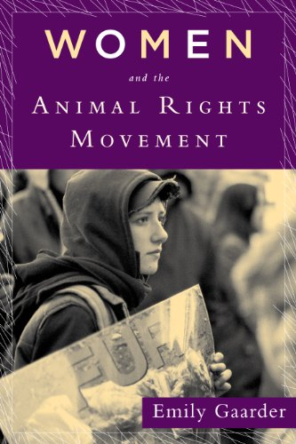Women and the Animal Rights Movement: Gaarder, Emily