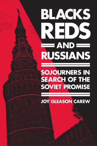 9780813549859: Blacks, Reds and Russians: Sojourners in Search of the Soviet Promise