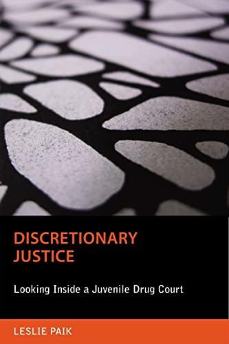 Discretionary Justice: Leslie Paik