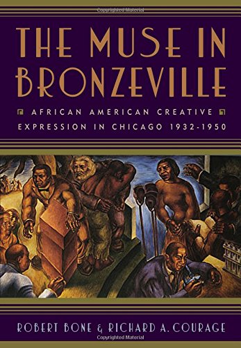 9780813550435: The Muse in Bronzeville: African American Creative Expression in Chicago, 1932-1950