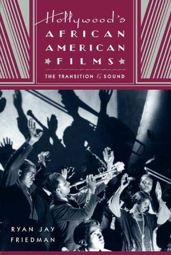 9780813550497: Hollywood's African American Films: The Transition to Sound
