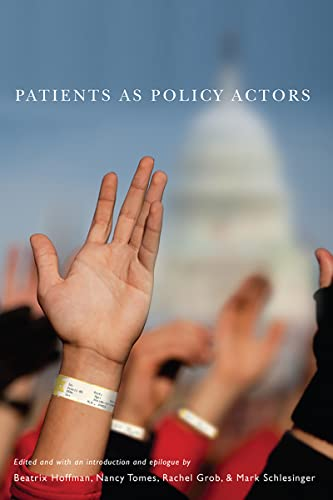 9780813550510: Patients as Policy Actors (Critical Issues in Health and Medicine)