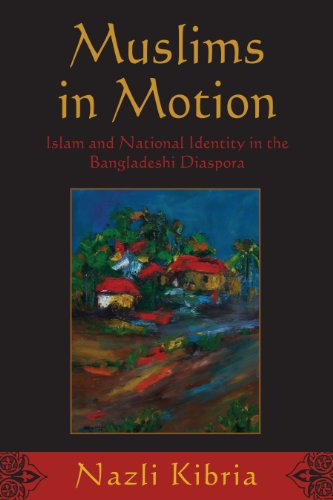 9780813550565: Muslims in Motion: Islam and National Identity in the Bangladeshi Diaspora