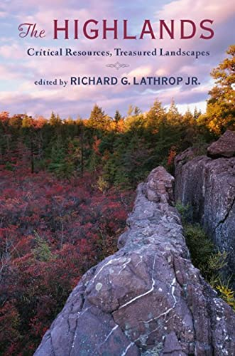 9780813551333: The Highlands: Critical Resources, Treasured Landscapes (Rivergate Book)