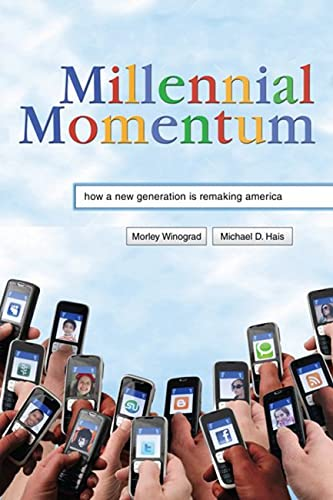 9780813551500: Millennial Momentum: How a New Generation Is Remaking America