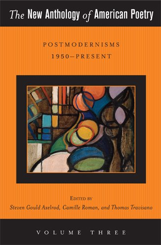 9780813551555: 3: The New Anthology of American Poetry: Postmodernisms 1950-Present