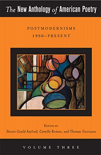 9780813551562: 3: The New Anthology of American Poetry: Postmodernisms 1950-Present