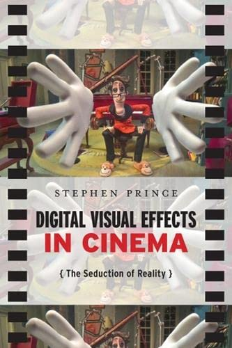 9780813551852: Digital Visual Effects in Cinema: The Seduction of Reality