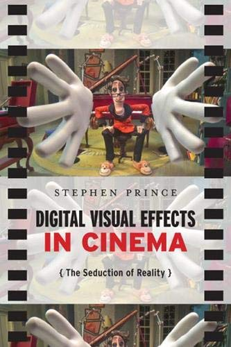 9780813551869: Digital Visual Effects in Cinema: The Seduction of Reality