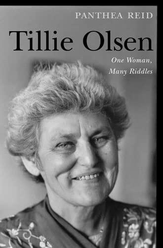 Tillie Olsen: One Woman, Many Riddles (Paperback): Panthea Reid