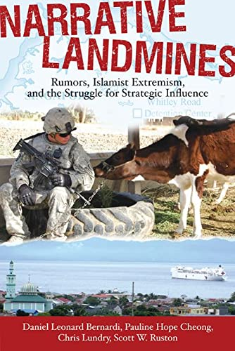 9780813552514: Narrative Landmines: Rumors, Islamist Extremism, and the Struggle for Strategic Influence (New Directions in International Studies)
