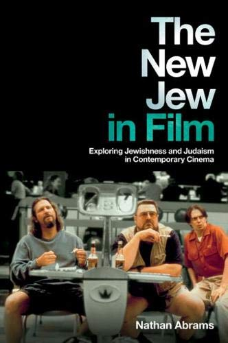 9780813553405: The New Jew in Film: Exploring Jewishness and Judaism in Contemporary Cinema