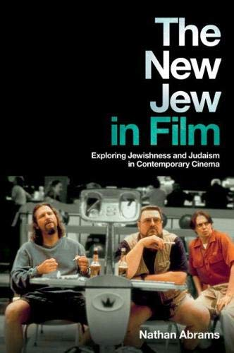 9780813553412: The New Jew in Film: Exploring Jewishness and Judaism in Contemporary Cinema