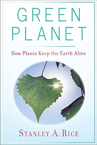 9780813553542: Green Planet: How Plants Keep the Earth Alive