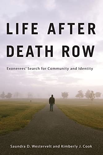 9780813553825: Life after Death Row: Exonerees' Search for Community and Identity (Critical Issues in Crime and Society)