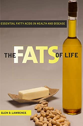 9780813554235: The Fats of Life: Essential Fatty Acids in Health and Disease