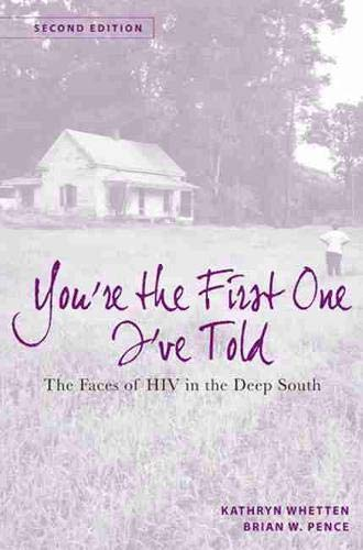 9780813554525: You're the First One I've Told: The Faces of HIV in the Deep South