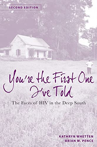 9780813554532: You're the First One I've Told: The Faces of HIV in the Deep South