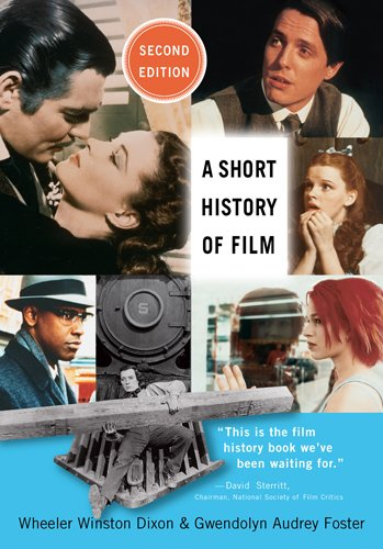 9780813560557: A Short History of Film
