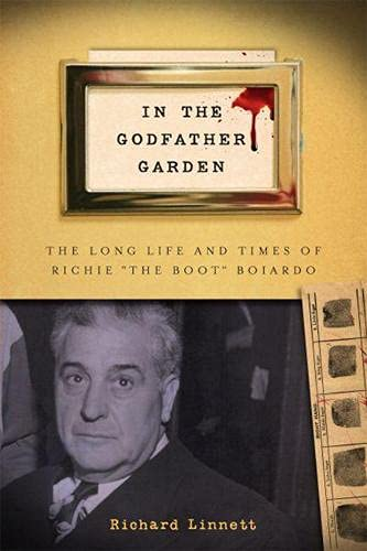 9780813560618: In the Godfather Garden: The Long Life and Times of Richie