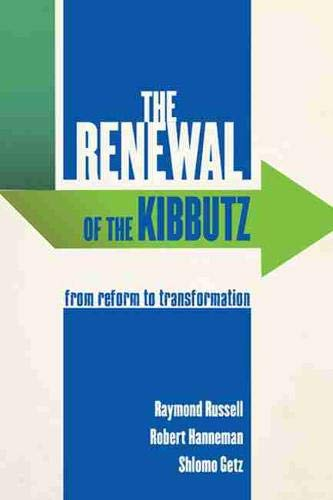 9780813560762: The Renewal of the Kibbutz: From Reform to Transformation