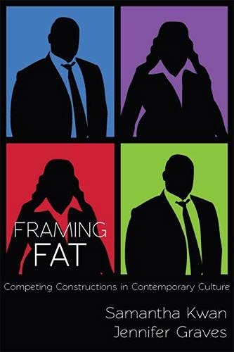 9780813560915: Framing Fat: Competing Constructions in Contemporary Culture