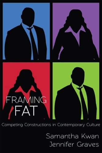 9780813560922: Framing Fat: Competing Constructions in Contemporary Culture