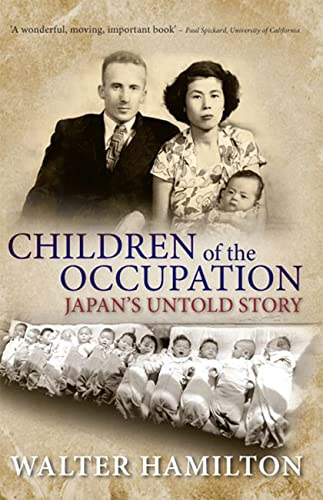 9780813561011: Children of the Occupation: Japan's Untold Story (Series in Childhood Studies (Hardcover))