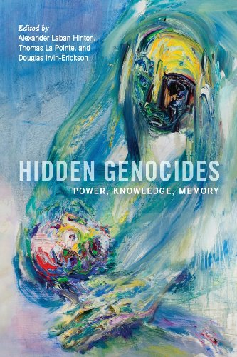 9780813561639: Hidden Genocides: Power, Knowledge, Memory (Genocide, Political Violence, Human Rights)