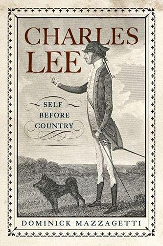 9780813562377: Charles Lee: Self Before Country (Rivergate Regionals Collection)