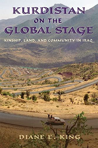 9780813563527: Kurdistan on the Global Stage: Kinship, Land, and Community in Iraq