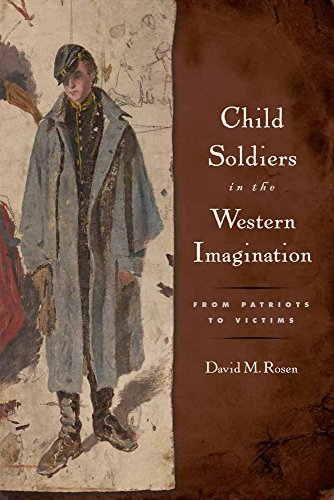 9780813563718: Child Soldiers in the Western Imagination: From Patriots to Victims