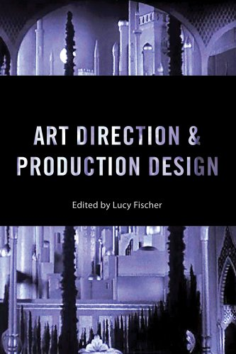 9780813564364: Art Direction and Production Design (Behind the Silver Screen)