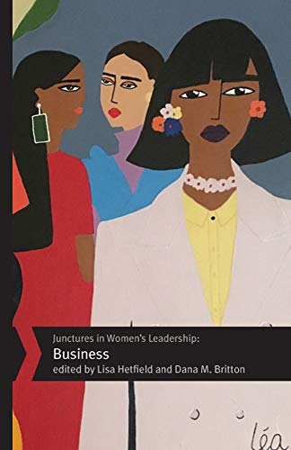 Junctures in Women's Leadership Business: Hetfield, Professor Lisa