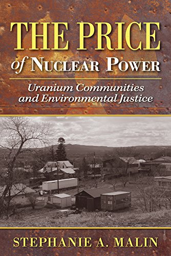 9780813569796: The Price of Nuclear Power: Uranium Communities and Environmental Justice (Nature, Society, and Culture)