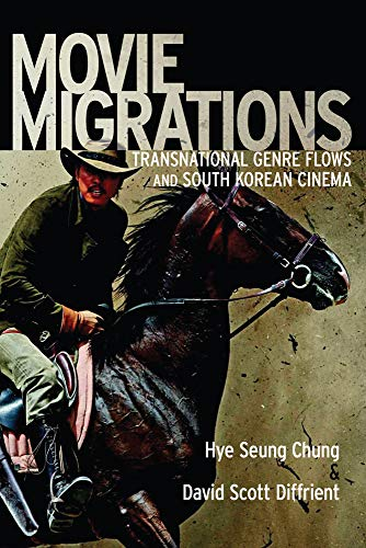 9780813569987: Movie Migrations: Transnational Genre Flows and South Korean Cinema