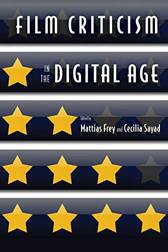 9780813570730: Film Criticism in the Digital Age