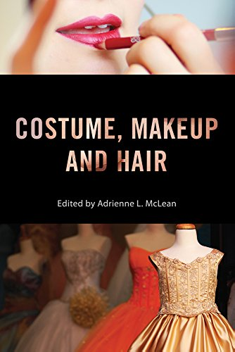 9780813571522: Costume, Makeup, and Hair (Behind the Silver Screen Series)