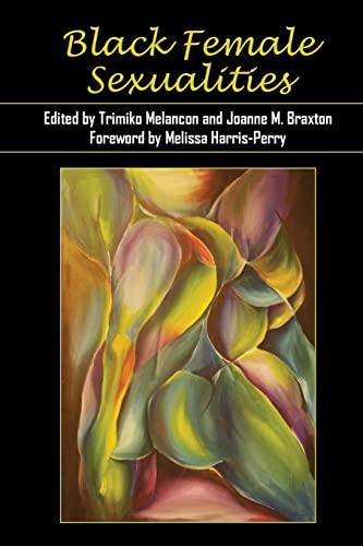 Black Female Sexualities: Melancon, Trimiko [Editor];