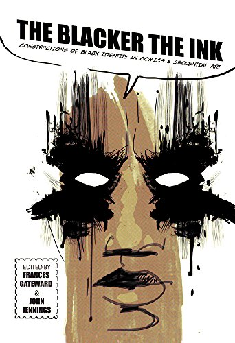 9780813572338: The Blacker the Ink: Constructions of Black Identity in Comics and Sequential Art