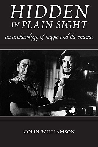 9780813572536: Hidden in Plain Sight: An Archaeology of Magic and the Cinema (Techniques of the Moving Image)