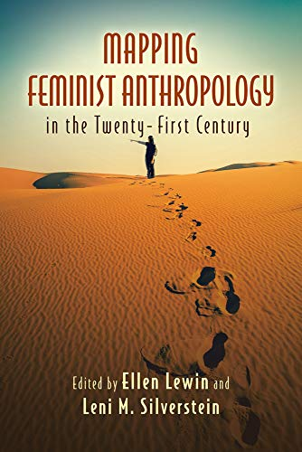 9780813574288: Mapping Feminist Anthropology in the Twenty-First Century